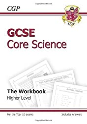 GCSE Core Science Workbook (including Answers) - Higher: The Workbook: Higher (Including Answers) (Workbook & Answers) by CGP Books (2011-07-01)