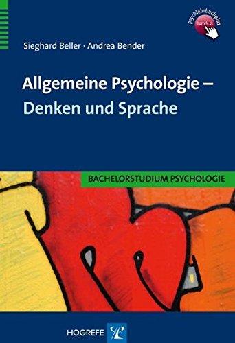 Allgemeine Psychologie - Denken und Sprache (Bachelorstudium Psychologie) (Denken Und Sprache)