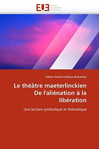 Le théâtre maeterlinckien de l'&#3...