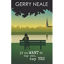 If You Want To Say Yes, Say Yes