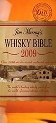 Jim Murray's Whisky Bible 2009 2009 by Jim Murray (2008-11-01)