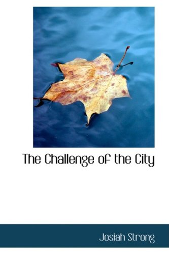 The Challenge of the City