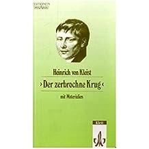 Der zerbrochne Krug: Ein Lustspiel. Textausgabe mit Materialien (Editionen für den Literaturunterricht)