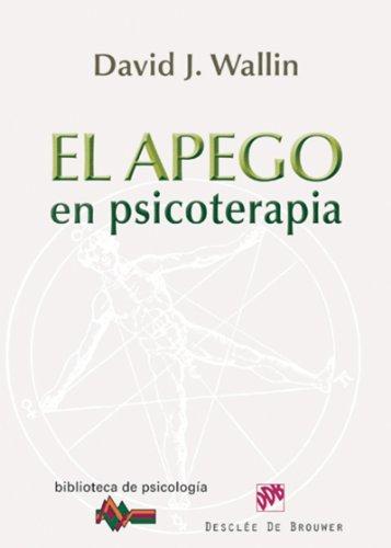 El apego en psicoterapia (Biblioteca de Psicología) eBook: Wallin ...