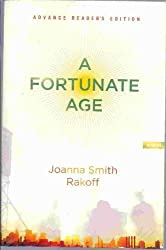 A Fortunate Age by Joanna Smith Rakoff (2009) Paperback