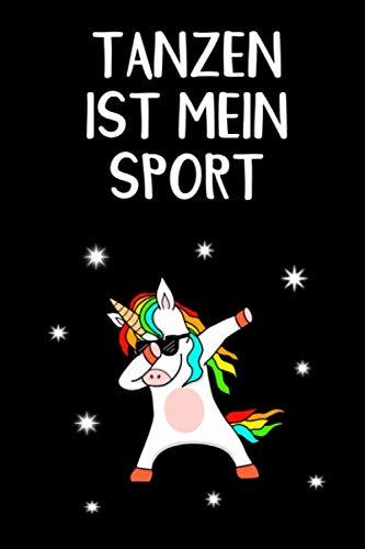 Tanzen ist mein Sport: Schwarz Dabbendes Einhorn mit Sonnenbrille Tagebuch Liniert 110 Seiten 6x9 Skizzenheft Schulheft. Optimal auch als Zeichenbuch, Blankobuch, Leeres Tagebuch