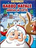 Babbo Natale arriva in città
