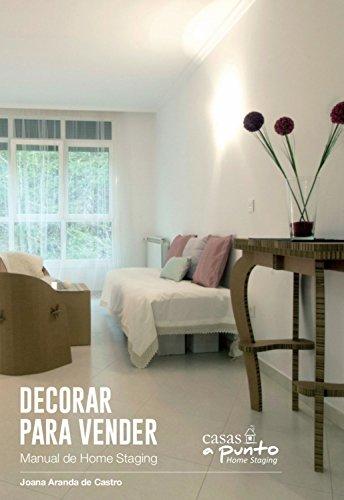 Decorar para vender: Manual de Home Staging