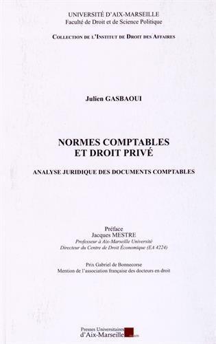 Normes comptables et droit privé - Analyse juridique des documents comptables par Julien GASBAOUI