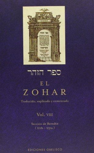 El Zohar (Vol. 8): Traducido, Explicado y comentado (CABALA Y JUDAISMO) por RABI SHIMON BAR IOJAI