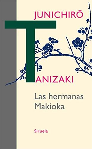 Las hermanas Makioka (Libros del Tiempo nº 314) por Junichirô Tanizaki