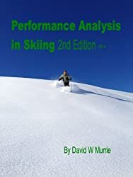 Performance Analysis in Skiing (Applied Sports Science Series)