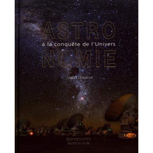 Astronomie : A la conquête de l'univers