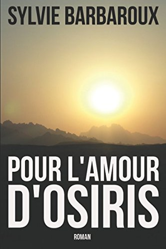 Pour l'amour d'Osiris par Sylvie Barbaroux