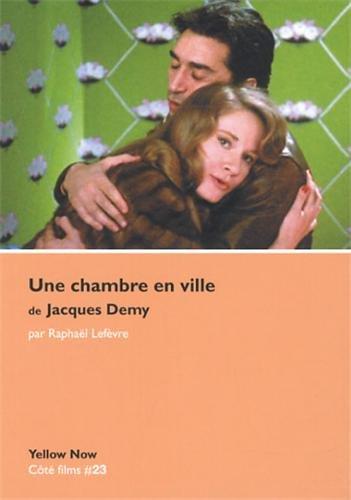 Une chambre en ville de Jacques Demy : Accords et accrocs par Raphaël Lefèvre