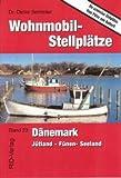 Wohnmobil-Stellplätze Dänemark: Stellplatzführer