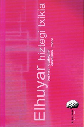Elhuyar Hiztegi Txikia: euskara-gaztelania/castellano-vasco (Hiztegiak Eta Mapak) por Elhuyar