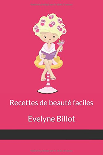 recettes-de-beaute-faciles-evelyne-billot