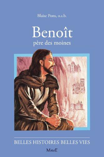 Benoît, père des Moines par Blaise Pons