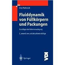 Fluiddynamik von Füllkörpern und Packungen (VDI-Buch)