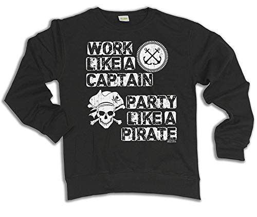 Kostüm Captain Pirate Men's - Work Like A Captain Party Like a Pirate Hoodie Or Sweater Mens Ladies Unisex XXXL