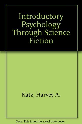 Introductory Psychology Through Science Fiction [Taschenbuch] by Katz, Harvey...