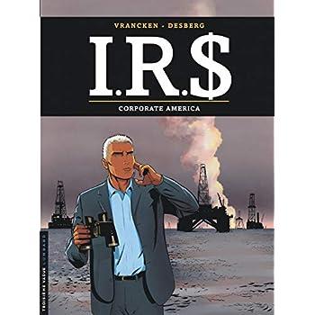 I.R.$ - tome 7 - Corporate America