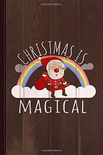 Christmas Is Magical Journal Notebook: Blank Lined Ruled For Writing 6x9 120 Pages por Flippin Sweet Books
