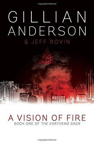 [PDF] Téléchargement gratuit Livres A Vision of Fire (Earthend Saga 1) by Gillian Anderson (2014-10-09)