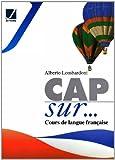 Cap sur. Cours de langue française. Grammaire. Per la Scuola media