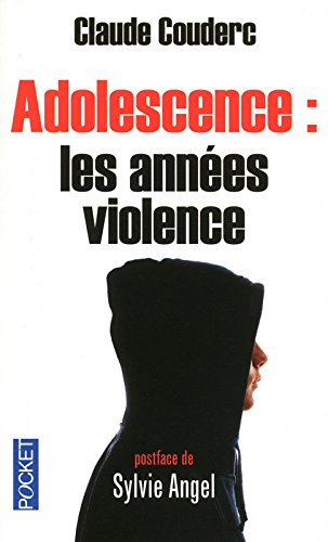 ADOLESCENCE ANNEES VIOLENCE