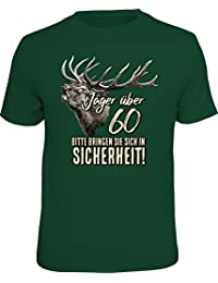 Original RAHMENLOS® T-Shirt für den etwas älteren Jäger: …bitte bringen Sie sich in Sicherheit!