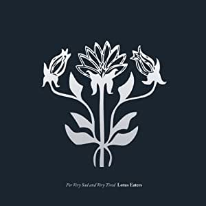 For Very Sad and Very Tired Lotus Eaters (180g Vinyl LP) [Vinyl LP]