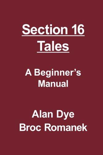 Section 16 Tales por Broc Romanek