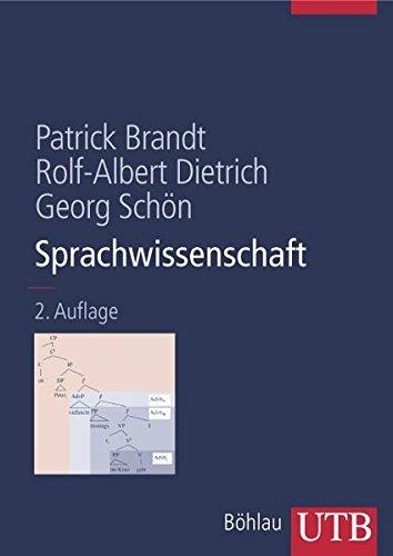 Sprachwissenschaft (Uni-Taschenbücher L) by Patrick Brandt (2006-09-01)