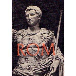 Bilder aus der Weltgeschichte, historische Szenen Quellen und Begriffe, Heft 2: Rom, von der Gründung der Stadt bis zum Tod des Augustus