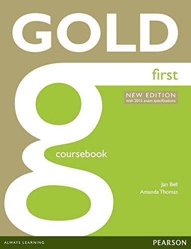 Gold first certificate. New edition. Coursebook. Con espansione online. per le Scuole superiori