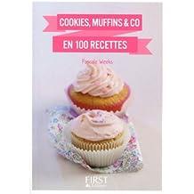 Petit Livre de - Cookies, muffins and Co en 100 recettes