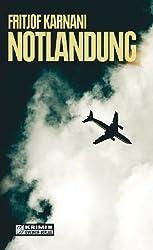Notlandung (Kriminalromane im GMEINER-Verlag)