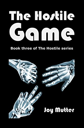 Book cover image for The Hostile Game: Book Three in The Hostile series