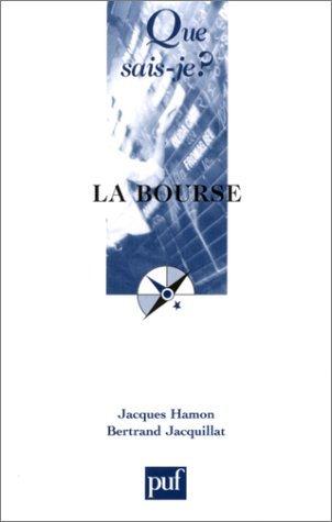 La Bourse by Jacques Hamon (2002-09-13) par Jacques Hamon;Bertrand Jacquillat;Que sais-je?