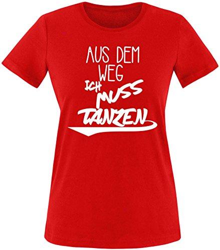 ezyshirt Aus dem Weg ich muss Tanzen Damen Rundhals T-Shirt (Weg Lustige T-shirt)
