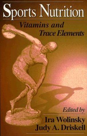 Sports Nutrition: Vitamins and Trace Elements (1996-11-18) par unknown