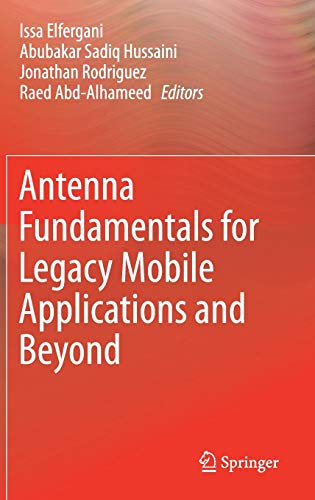 Antenna Fundamentals for Legacy Mobile Applications and Beyond Pcs Multi-band-antennen