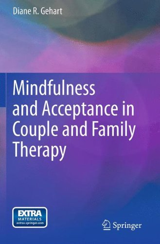 Mindfulness and Acceptance in Couple and Family Therapy por Diane R. Gehart