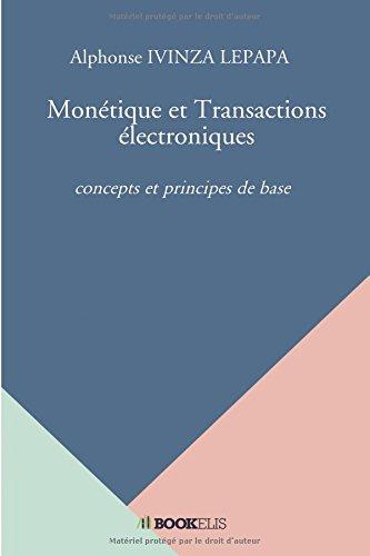 Monétique et Transactions électroniques par Alphonse IVINZA LEPAPA