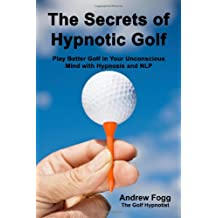 The Secrets of Hypnotic Golf