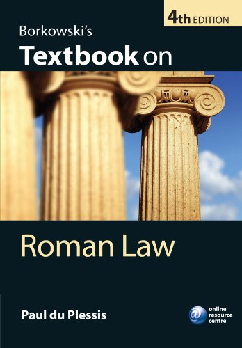 Borkowski's Textbook on Roman Law: 4th Edition