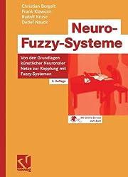 Neuro-Fuzzy-Systeme: Von den Grundlagen Künstlicher Neuronaler Netze zur Kopplung mit Fuzzy-Systemen (Computational Intelligence) (German Edition)