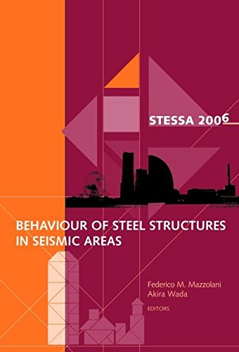 [Behaviour of Steel Structures in Seismic Areas: STESSA 2006, 5th International Conference on Behaviour of Steel Structures in Seismic Areas] (By: Federico M. Mazzolani) [published: July, 2006]